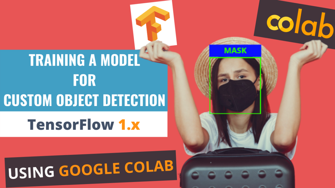 Training a model for custom object detection (TF 1.x)