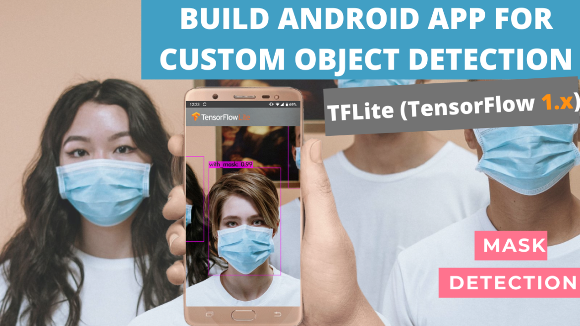 Build Android app for object detection (TensorFlow 1.x)