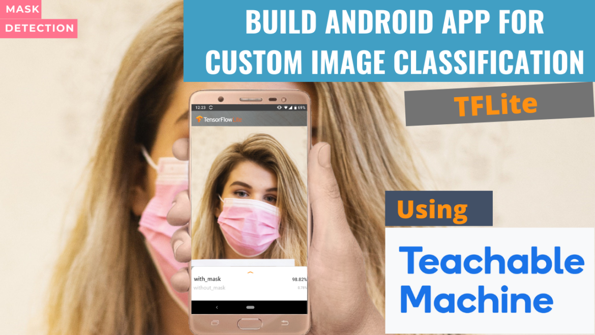 Image classification android app using Teachable Machine